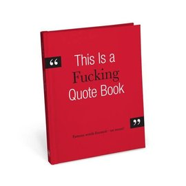 Knock Knock this is a fucking quote book