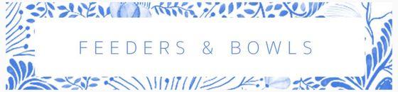 Food & Water Bowls