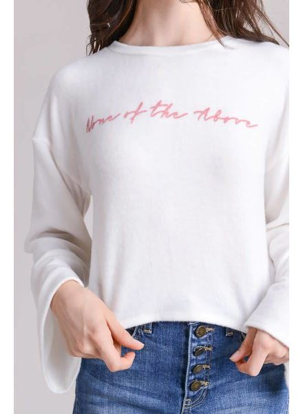 Le Lis None of the Above Sweatshirt