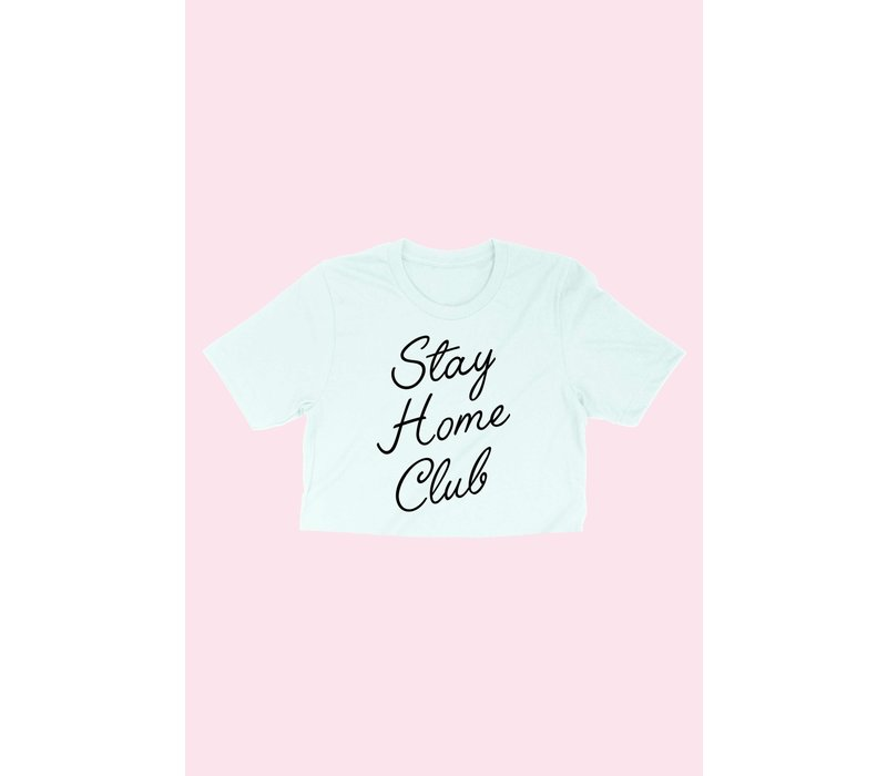 Stay Home Club Crop Tee