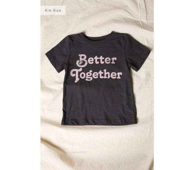 Better Together Mini Tee