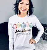 Ash Merry Christmas and Happy Everything LS Shirt-SALE ITEM