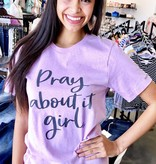 "Heathered Purple ""Pray About It Girl"" Graphic Tee"