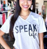"Grey ""Speak Life"" T-Shirt"