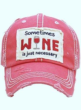 """Sometimes Wine"" Hat"