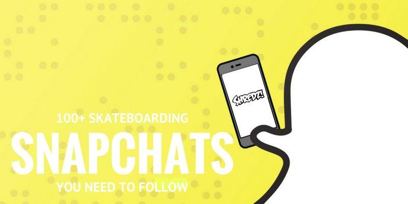 0dfae4c225efe1 100+ Skateboarding Snapchat Accounts - Shredz Shop