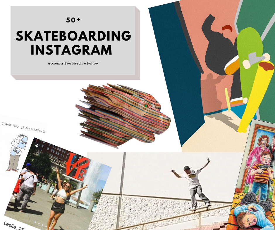 50 Skateboarding Instagram Accounts You Need To Follow