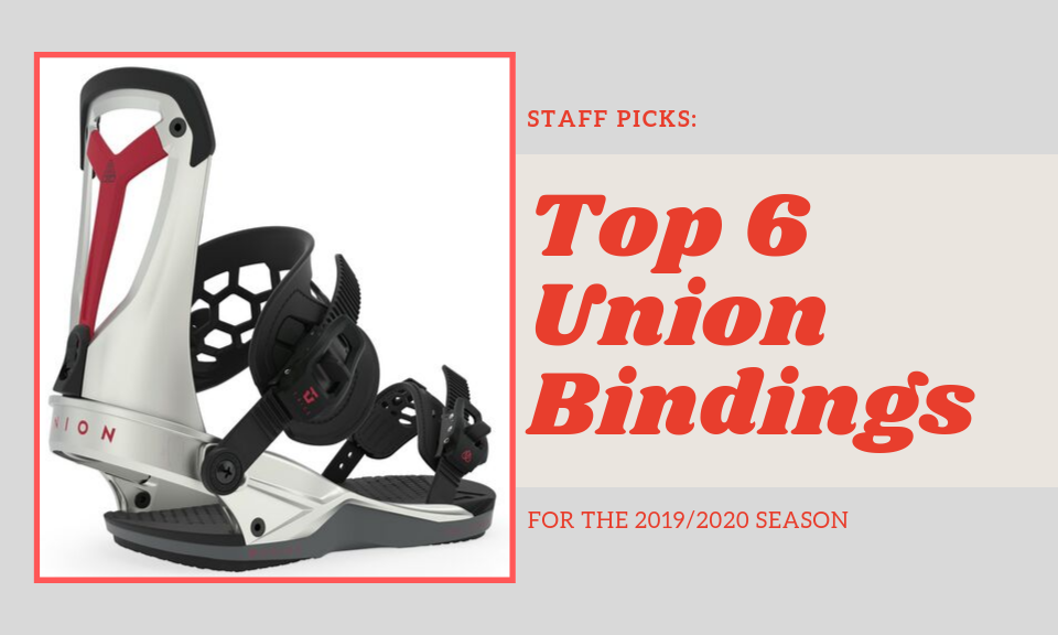 Staff Picks: Our Top 6 Union Bindings For 2019/2020