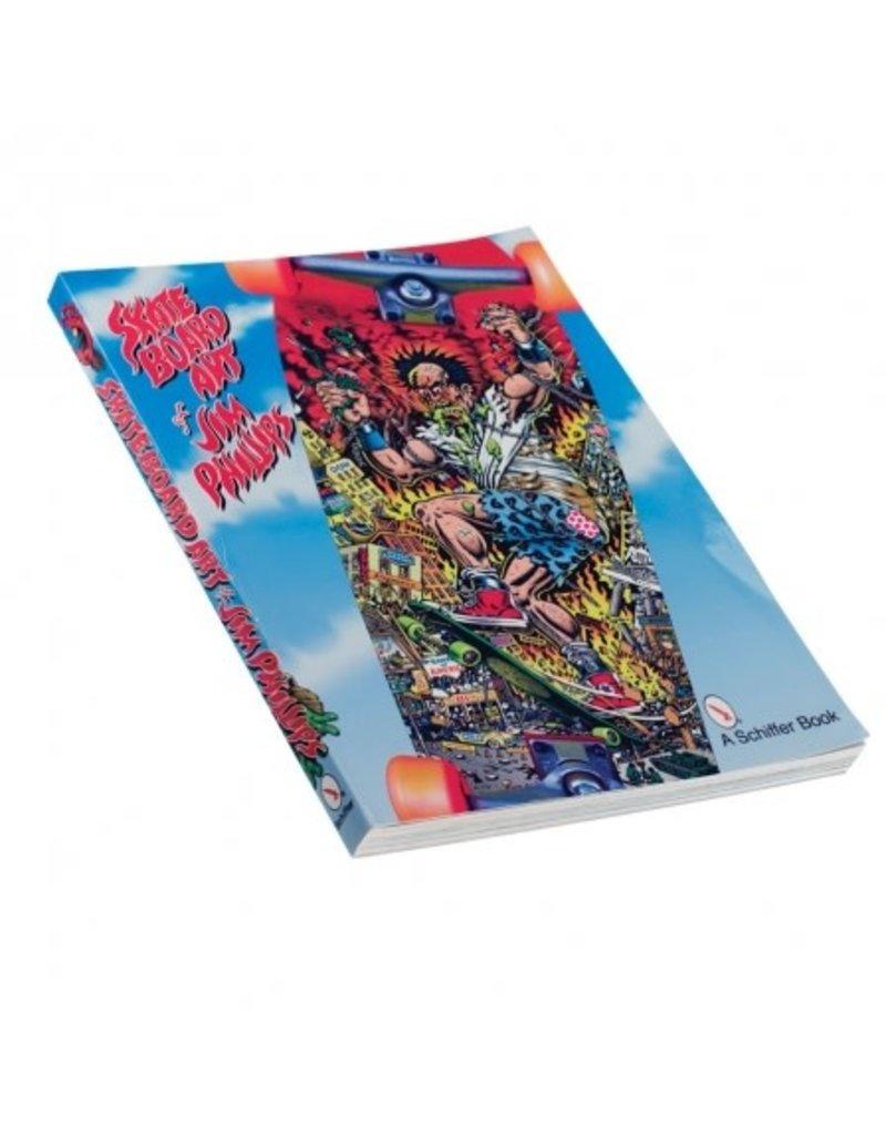 Books The Skateboard Art Of Jim Phillips Book