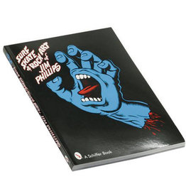 The Skate, Surf & Rock Art Of Jim Phillips Book
