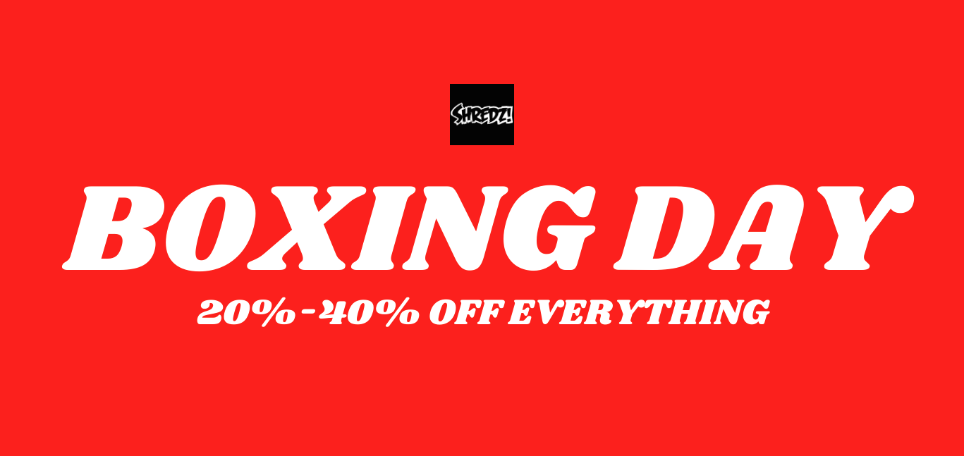 ON NOW: Shredz Boxing Day