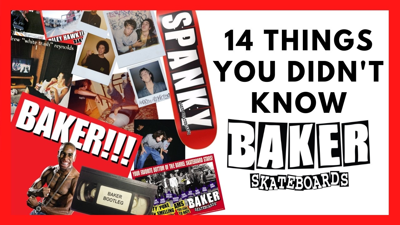 14 Things You Didn't Know About Baker Skateboards