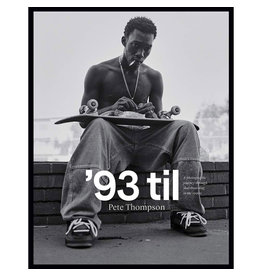 Books '93 Til Skateboarding Book by Pete Thompson