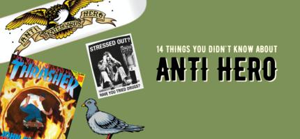 Anti Hero Skateboards History
