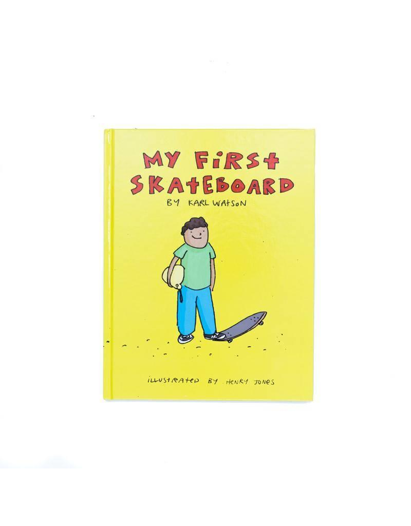 Books Karl Watson My First Skateboard Kids Book