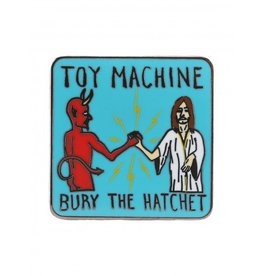 Toy Machine Toy Machine Bury The Hatchet Pin