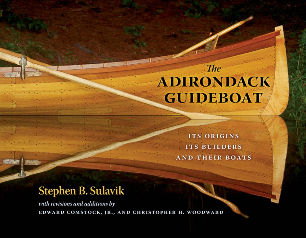 The Birch Store The Adirondack Guideboat: Its Origin, Its Builders, and Their Boats