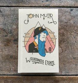 Gibbs Smith John Muir Wilderness Essays