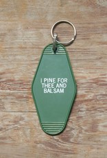 The Birch Store I Pine For Thee Key Tag
