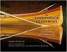 Bauhan Publishing The Adirondack Guideboat: Its Origin, Its Builders, and Their Boats