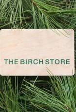 The Birch Store $50 Birch Bucks Gift Card