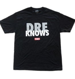 Thizz Thizz Dre Knows Tee