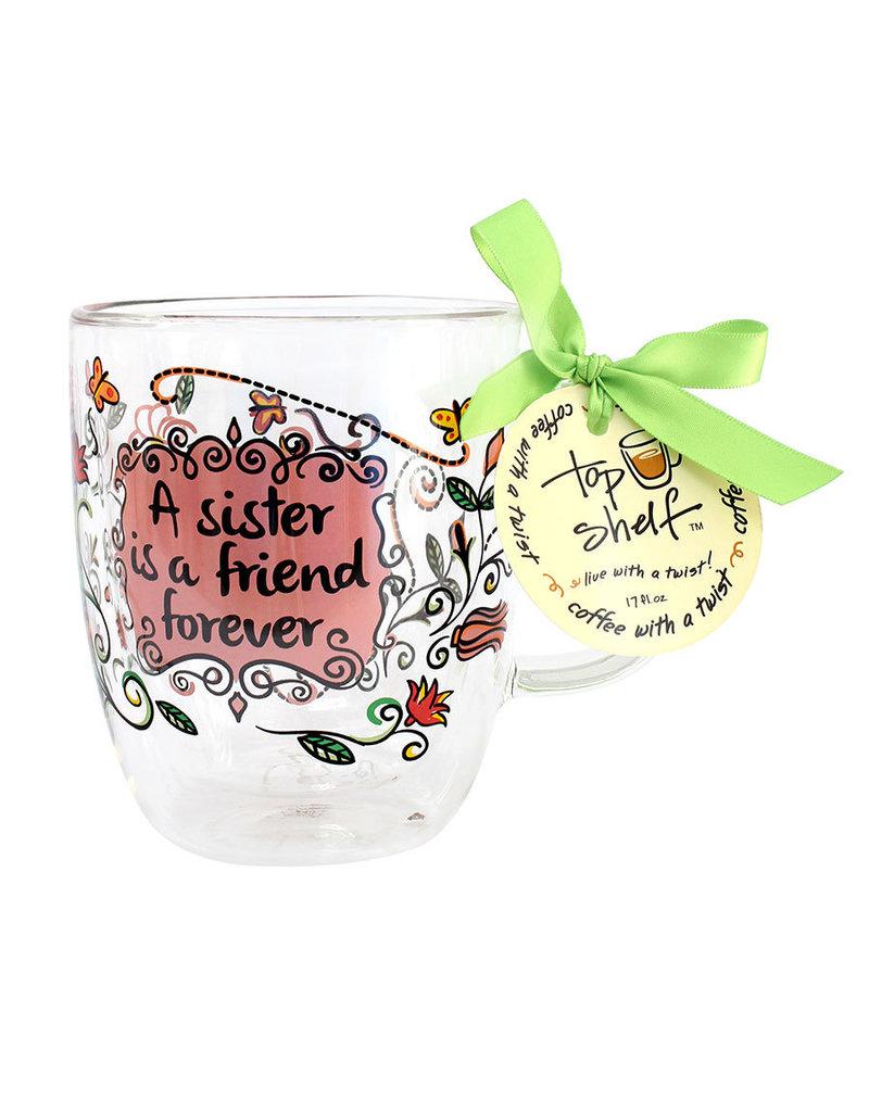 Top Shelf Mug - A SISTER IS A FRIEND