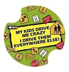 CAR MY KIDS DRIVE ME CRAZY