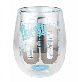 Top Shelf Stemless glass- 30th Birthday