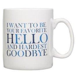 "Home Essentials Sentiment Jumbo Mug-""Favorite Hello"""