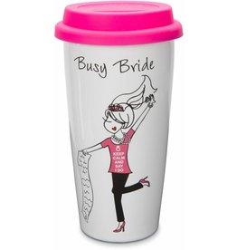 Pavilion Busy Bride- Travel Mug