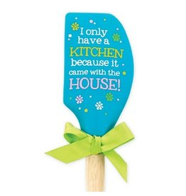 BROWNLOW GIFT I ONLY HAVE A KITCHEN SPATULA