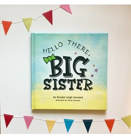 Hello There, Big Sister Book