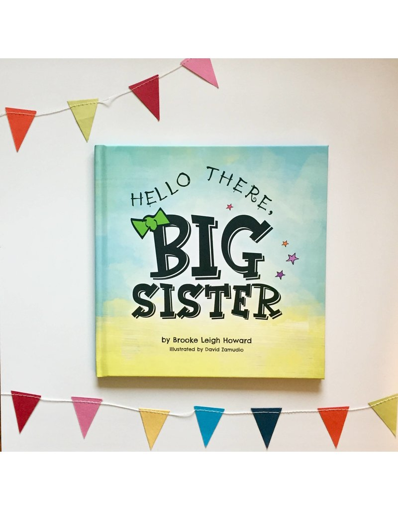 Hello There, Big Sister Book
