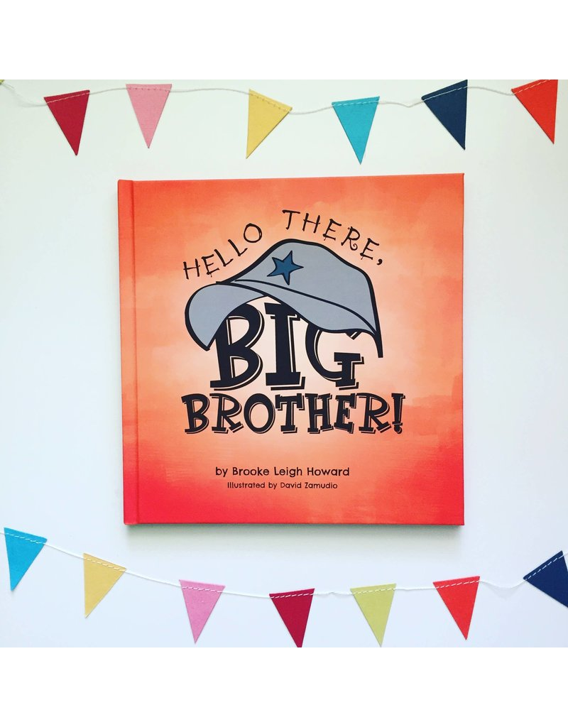 Hello There, Big Brother Book