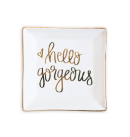 Hello Gorgeous Jewelry Dish