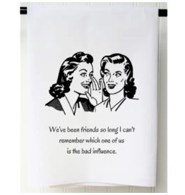 Bad Influence Flour Sack Towel