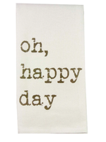 Oh Happy Day Dishtowel
