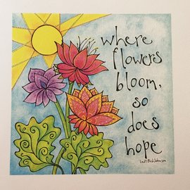 ART PRINT - WHERE FLOWERS BLOOM
