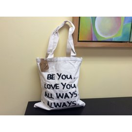 BE YOU.LOVE YOU.ALL WAYS. ALWAYS. TOTE