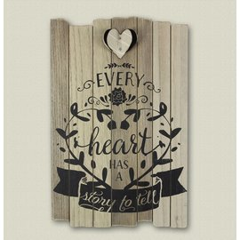 Every Heart has a Story sign