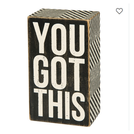 YOU GOT THIS SMALL BLOCK SIGN