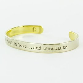 ALL NEED LOVE CHOCOLATE CUFF