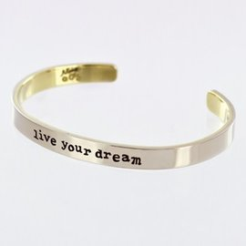 LIVE YOUR DREAM CUFF