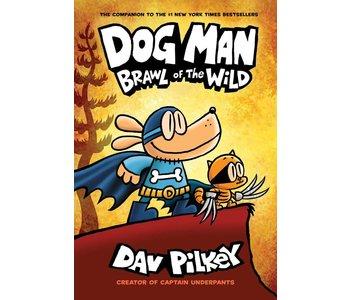 Dog Man #6 Brawl of the Wild