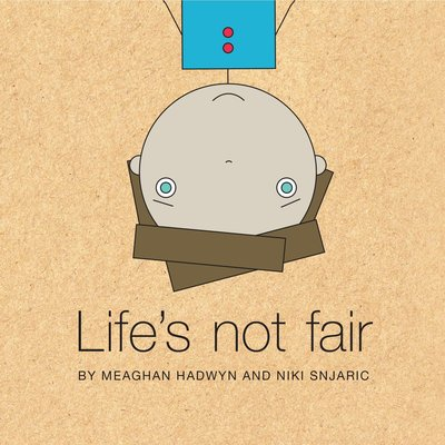 Other Life Lessons Book Life's Not Fair