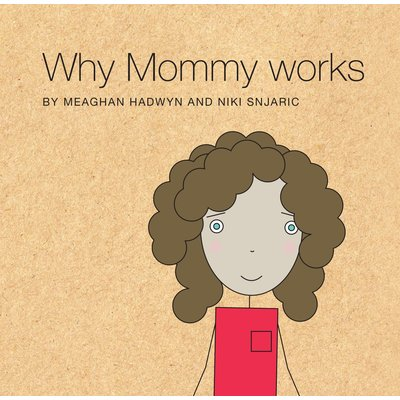 Other Life Lessons Book Why Mommy Works