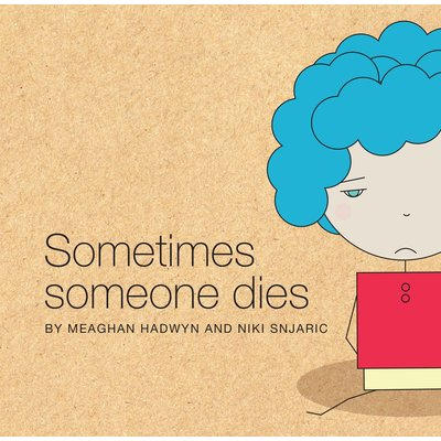 Other Life Lessons Book Sometimes Someone Dies