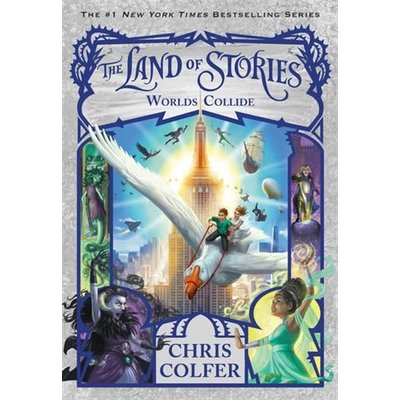 The Land of Stories #6 World's Collide