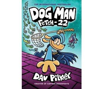 Dog Man #8 Fetch - 22